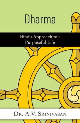 Dharma: The Very Foundation of Hindu Philosophy